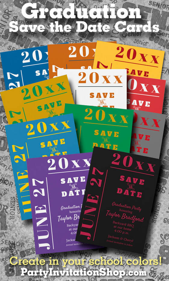 Save the Date Cards are a great way to let guests know to mark their calendar for your graduation party or celebration. Lots of college colors already done. ADD A PHOTO on the back too! Shop PartyInvitationShop.com to create our own.